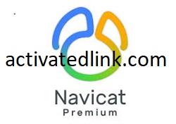 Navicat Premium 15.0.22 Crack + Registration Key Download [Win/Mac]
