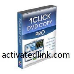 1Click DVD Copy Pro 5.2.2.0 Crack + Activation Code Full Version 2021